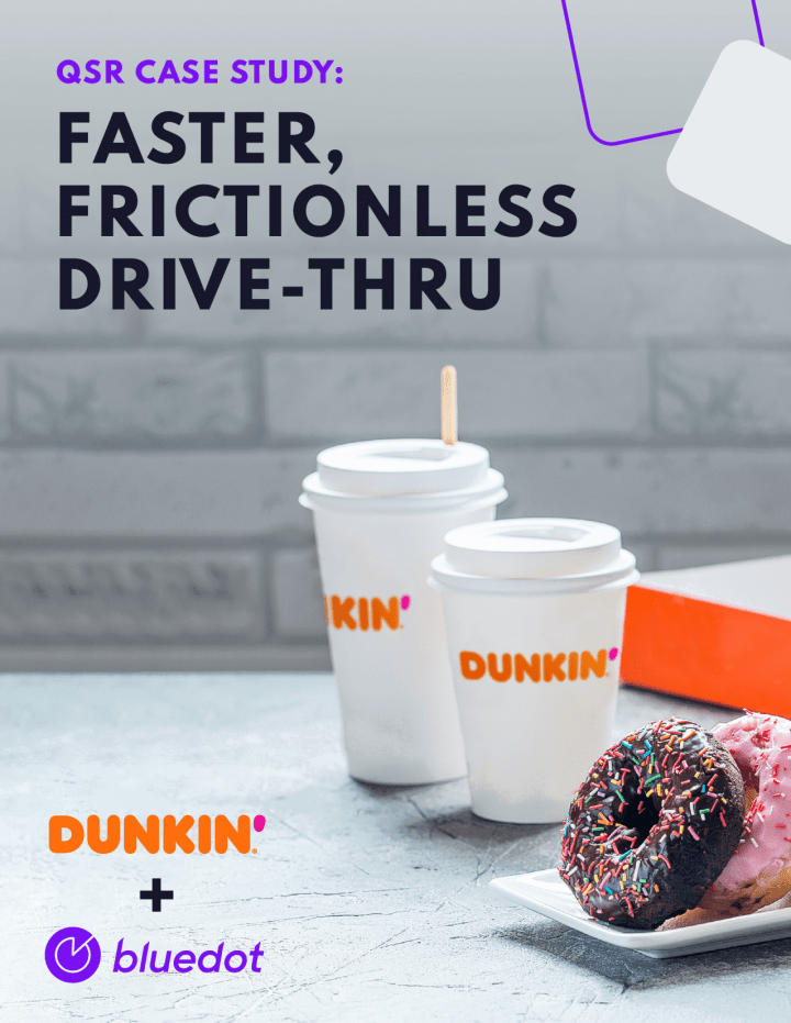 Dunkin' case study - faster, frictionless drive-thru