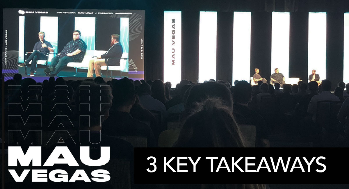 Mobile Apps Unlocked (MAU) 2019 Key Learnings - Featured Image