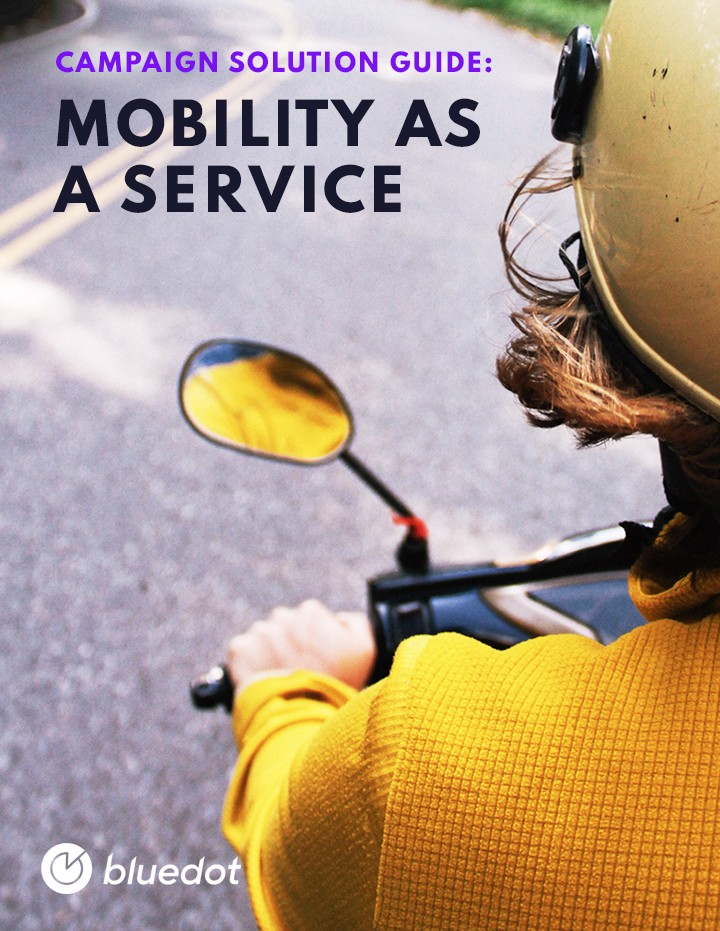 Campaign Solution Guide for Apps: Mobility as a Service