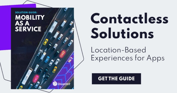 Contactless Transportation Solutions: Explore location-based campaigns for mobility apps