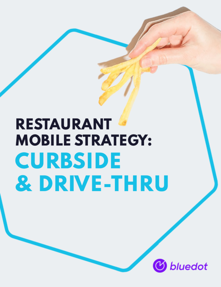 Restaurant Mobile Strategy: Curbside, Drive-Thru