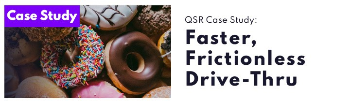 Dunkin Drive-Thru Case Study