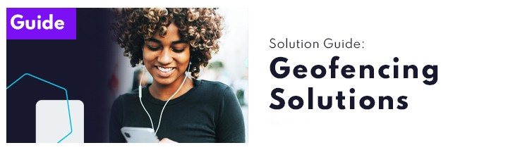 Geofencing Solution Guide
