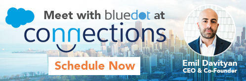 Schedule time to meet with Bluedot at Salesforce Connections